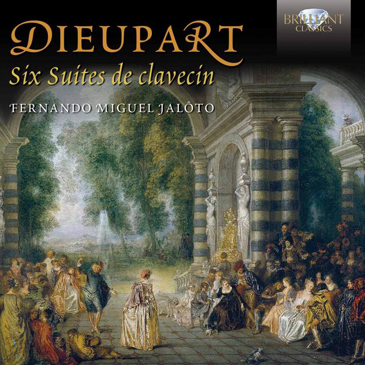Dieupart - Six Suites de Clavecin